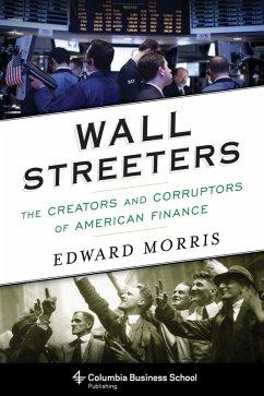 Wall Streeters (eBook, ePUB) - Morris, Edward