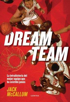 9788494745935 - McCallum, Jack: Dream Team (eBook, ePUB) - Libro