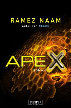 APEX (eBook, ePUB) - Naam, Ramez