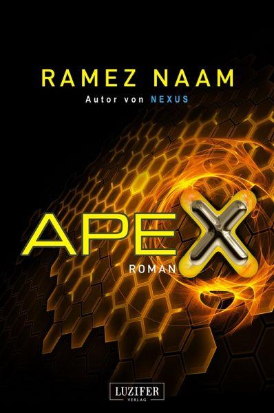 APEX (eBook, ePUB) - Naam, Ramez