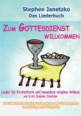 Zum Gottesdienst willkommen - Lieder für Kirchenfeste und besondere religiöse Anlässe (eBook, PDF)