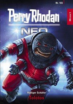 Tolotos / Perry Rhodan - Neo Bd.165 (eBook, ePUB)