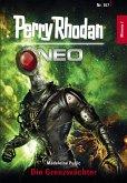 Die Grenzwächter / Perry Rhodan - Neo Bd.167 (eBook, ePUB)