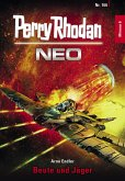 Beute und Jäger / Perry Rhodan - Neo Bd.166 (eBook, ePUB)