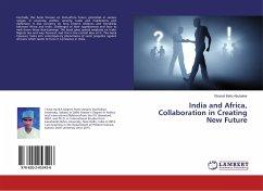India and Africa, Collaboration in Creating New Future - Abubakar, Ghazali Bello