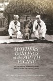 Mothers' Darlings of the South Pacific (eBook, PDF)
