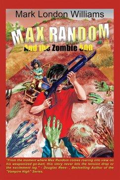 Max Random And The Zombie 500 (eBook, ePUB)