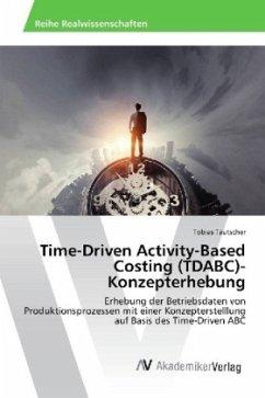 Time-Driven Activity-Based Costing (TDABC)-Konzepterhebung