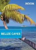 Moon Belize Cayes (eBook, ePUB)