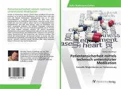Patientensicherheit mittels technisch unterstützter Medikation