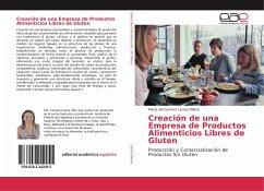 Creación de una Empresa de Productos Alimenticios Libres de Gluten