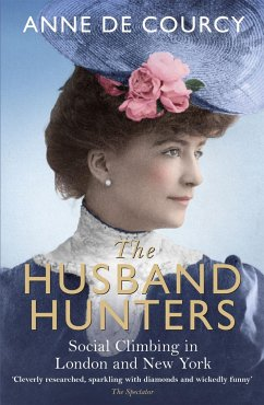The Husband Hunters - De Courcy, Anne