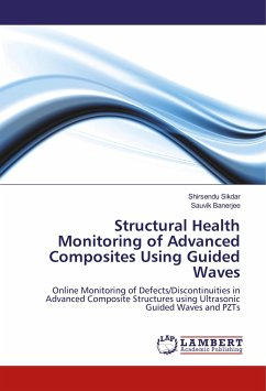 Structural Health Monitoring of Advanced Composites Using Guided Waves