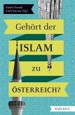 Gehört der Islam zu Österreich (eBook, ePUB)