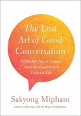 The Lost Art of Good Conversation (eBook, ePUB)