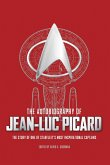 The Autobiography of Jean-Luc Picard (eBook, ePUB)