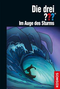 Die drei ??? Im Auge des Sturms / Die drei Fragezeichen Bd.197 (eBook, ePUB) - Erlhoff, Kari
