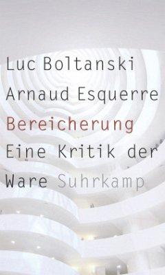 Bereicherung - Boltanski, Luc; Esquerre, Arnaud