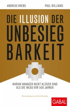 Die Illusion der Unbesiegbarkeit - Williams, Paul; Krebs, Andreas