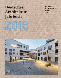 Deutsches Architektur Jahrbuch 2018 / German Ar...