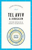 Tel Aviv / Jerusalem - Lieblingsorte