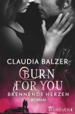 Burn for You - Brennende Herzen / Burn Bd.2