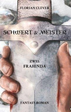 Schwert & Meister 2 - Clever, Florian