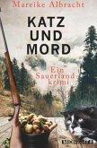 Katz und Mord / Kommissarin Anne Kirsch Bd.1