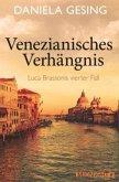 Venezianisches Verhängnis / Luca Brassoni Bd.4