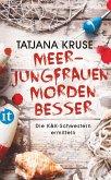 Meerjungfrauen morden besser / Konny und Kriemhild Bd.2