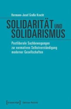 Solidarität und Solidarismus - Große Kracht, Hermann-Josef
