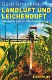 Landluft und Leichenduft / Steif und Kantig Bd.3