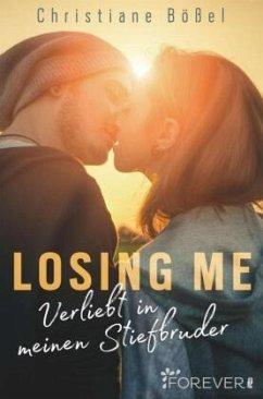 Losing me - Bößel, Christiane
