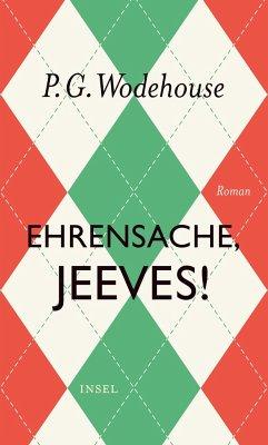 Ehrensache, Jeeves! - Wodehouse, P. G.