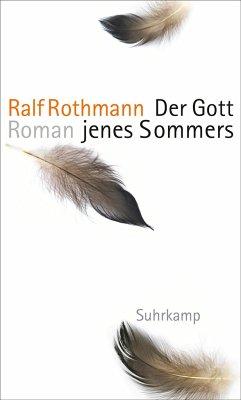 Der Gott jenes Sommers - Rothmann, Ralf