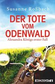 Der Tote vom Odenwald / Alexandra König Bd.1