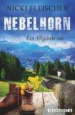 Nebelhorn / Kommissar Egi Bd.1