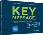 Key Message. Delivered