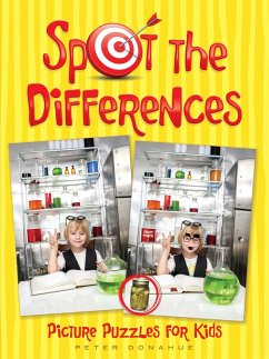 Spot the Differences Picture Puzzles for Kids (eBook, ePUB) - Donahue, Peter