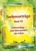 Seelenverträge Band 12 (eBook, ePUB)