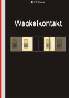 Wackelkontakt (eBook, ePUB)