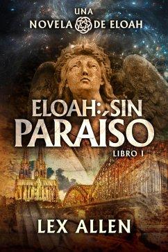 Eloah: sin Paraíso (eBook, ePUB)