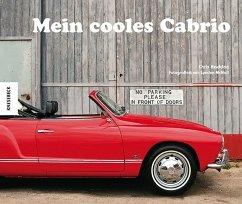 Mein cooles Cabrio (Mängelexemplar) - Haddon, Chris