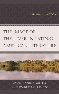 The Image of the River in Latin/O American Lite...