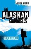 The Alaskan Chronicles: The Provider