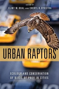 Urban Raptors: Ecology and Conservation of Bird...