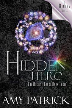 Hidden Hero (Ancient Court #3) (The Hidden Saga...