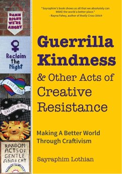 Guerrilla Kindness and Other Acts of Creative R...