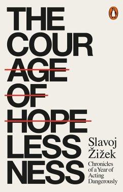The Courage of Hopelessness - Zizek, Slavoj