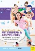 Kreativer Tanz mit Kindern und Jugendlichen (eBook, PDF)